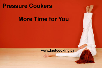 pressure cookers give your more time